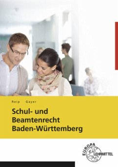 Schul- und Beamtenrecht Baden-Württemberg - Gayer, Bernhard;Reip, Stefan