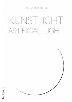 Kunstlicht - Artificial Light