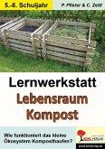 Lernwerkstatt Lebensraum Kompost