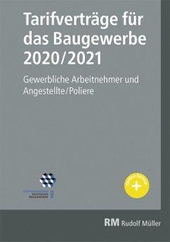 Tarifverträge für das Baugewerbe 2020/2021 - Jöris, Heribert