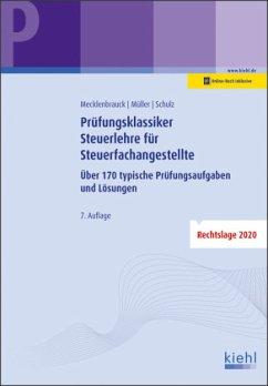 Prüfungsklassiker Steuerlehre für Steuerfachangestellte - Mecklenbrauck, Christian;Müller, Peter Volker;Schulz, Heiko