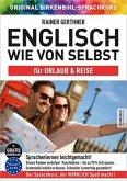 Englisch wie von selbst für Urlaub & Reise (ORIGINAL BIRKENBIHL)