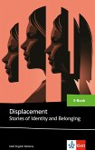 Displacement Stories of Identity and Belonging (eBook, ePUB)