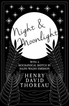 Night and Moonlight (eBook, ePUB) - Thoreau, Henry David