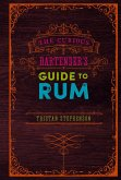 The Curious Bartender's Guide to Rum (eBook, ePUB)