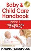Feeding and Nutrition (Baby & Child Care Handbook, #2) (eBook, ePUB)