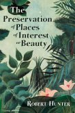 The Preservation of Places of Interest or Beauty (eBook, ePUB)