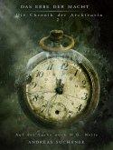 Das Erbe der Macht - Die Chronik der Archivarin 2: Auf der Suche nach H. G. Wells (eBook, ePUB)