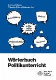 Wörterbuch Politikunterricht (eBook, PDF)