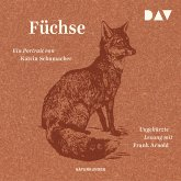 Füchse. Ein Portrait (MP3-Download)