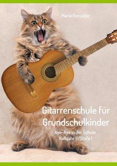 Gitarrenschule für Grundschulkinder - González, María