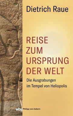 Reise zum Ursprung der Welt (eBook, ePUB) - Raue, Dietrich