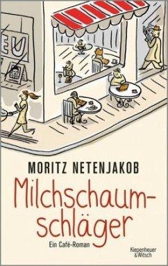 Milchschaumschläger (Mängelexemplar) - Netenjakob, Moritz