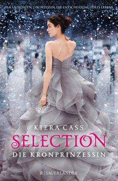 Die Kronprinzessin / Selection Bd.4 (Mängelexemplar) - Cass, Kiera