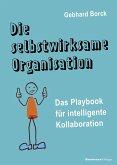 Die selbstwirksame Organisation (eBook, PDF)