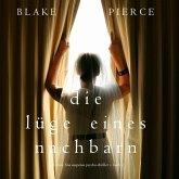 Die Lüge eines Nachbarn (Ein Chloe Fine Suspense Psycho-Thriller − Buch 2) (MP3-Download)