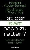 Ist der Islam noch zu retten? (Mängelexemplar)