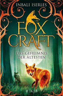 Das Geheimnis der Ältesten / Foxcraft Bd.2 (Mängelexemplar) - Iserles, Inbali