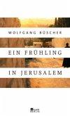 Ein Frühling in Jerusalem (Mängelexemplar)