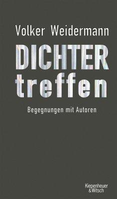 Dichter treffen (Mängelexemplar) - Weidermann, Volker