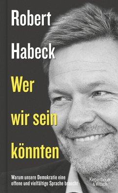 Wer wir sein könnten (Mängelexemplar) - Habeck, Robert