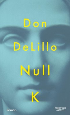 Null K (Mängelexemplar) - DeLillo, Don