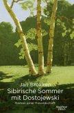Sibirische Sommer mit Dostojewski (Mängelexemplar)