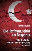 Die Hoffnung stirbt am Bosporus (Mängelexemplar)