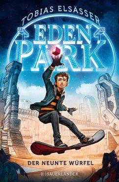 Der neunte Würfel / Eden Park Bd.1 (Mängelexemplar) - Elsäßer, Tobias