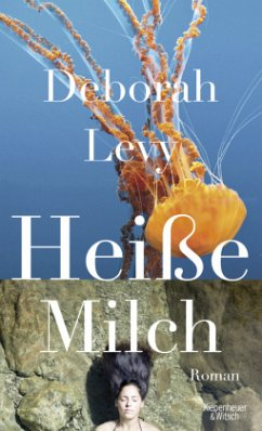 Heiße Milch (Mängelexemplar) - Levy, Deborah
