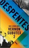 Das Leben des Vernon Subutex Bd.2 (Mängelexemplar)