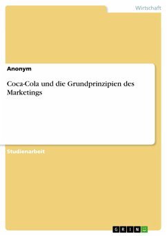 Coca-Cola und die Grundprinzipien des Marketings (eBook, PDF)