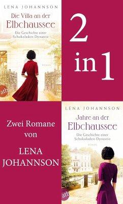 Die Villa an der Elbchaussee & Jahre an der Elbchaussee (eBook, ePUB) - Johannson, Lena