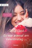 Es war einmal am Valentinstag ... (eBook, ePUB)