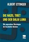 Die Nazis, Tibet und der Dalai Lama