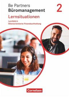 Be Partners - Büromanagement 2. Ausbildungsjahr: Lernfelder 5-8 - Bilanzorientierte Finanzbuchhaltung - Bodamer, Jens;Franke, Kai;Hall, Stephanie