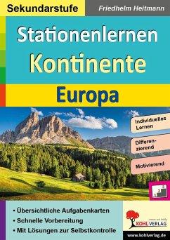 Stationenlernen Kontinente / Europa - Heitmann, Friedhelm