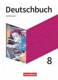 Deutschbuch Gymnasium - Neue Allgemeine Ausgabe 8. Schuljahr - Schülerbuch