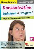 Konzentration trainieren & steigern! / Sekundarstufe