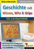 Geschichte mit Wissen, Witz & Grips