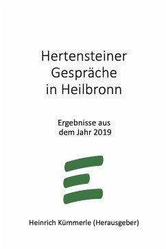 Hertensteiner Gespräche in Heilbronn (eBook, ePUB) - Kümmerle, Heinrich