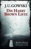 Die Harry Brown Liste (eBook, ePUB)
