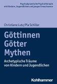 Göttinnen, Götter, Mythen (eBook, PDF)