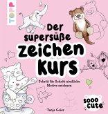Sooo Cute - Der supersüße Zeichenkurs (eBook, PDF)