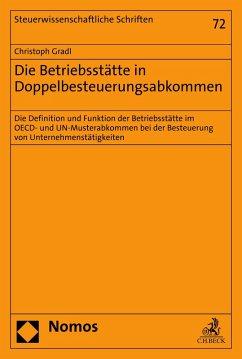 Die Betriebsstätte in Doppelbesteuerungsabkommen (eBook, PDF) - Gradl, Christoph