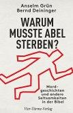 Warum musste Abel sterben? (eBook, ePUB)
