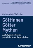 Göttinnen, Götter, Mythen (eBook, ePUB)