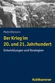 Der Krieg im 20. und 21. Jahrhundert (eBook, PDF)