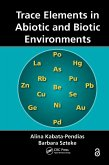 Trace Elements in Abiotic and Biotic Environments (eBook, ePUB)