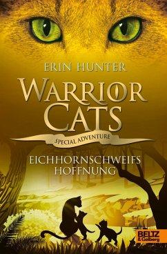 Warrior Cats - Special Adventure. Eichhornschweifs Hoffnung (eBook, ePUB) - Hunter, Erin